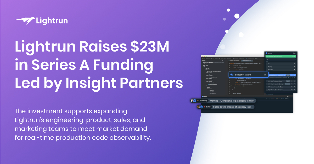 """Lightrun Secures $23 Million Series A Funding to Shift Observability """"Left"""""""